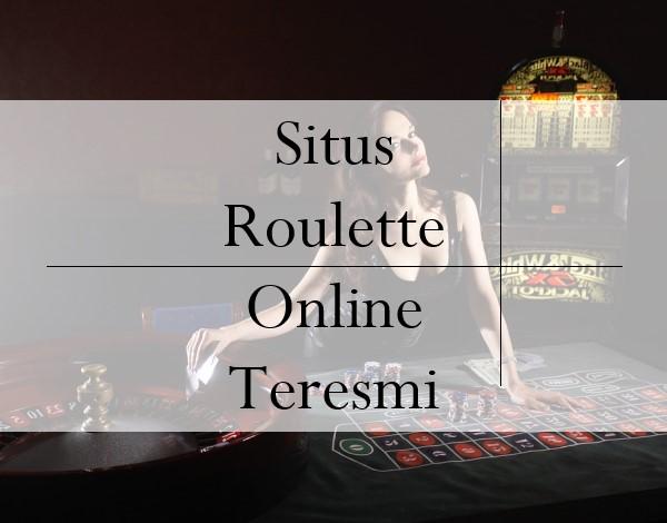 Situs Roulette Online Teresmi